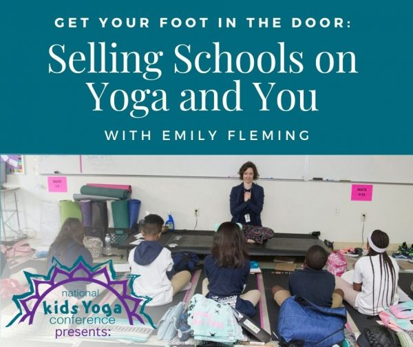 Selling Schools on Yoga and You Workshop Graphic, photo of Emily Fleming